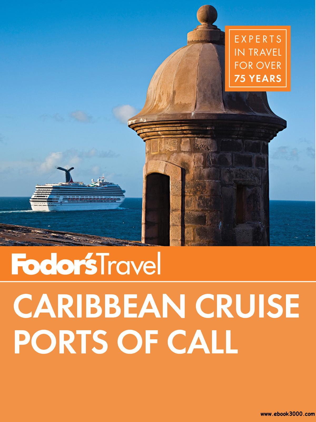 Fodor's Caribbean Cruise Ports of Call (Travel Guide) free download