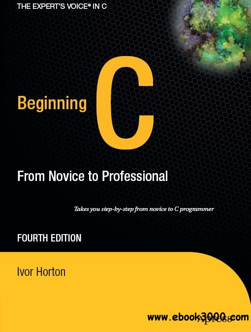 Beginning C: From Novice to Professional free download