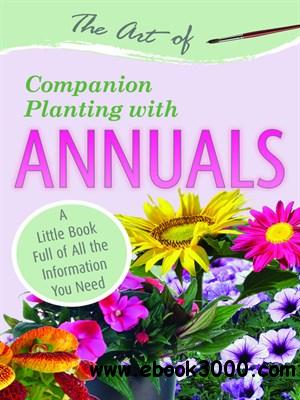 The Art of Companion Planting with Annuals free download