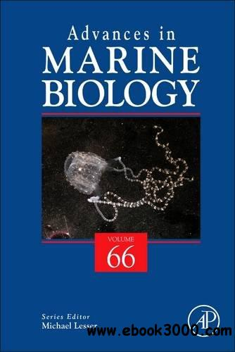 Advances in Marine Biology, Volume 66 free download