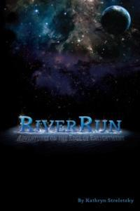 RiverRun: Adventures on the Edge of Enlightenment free download