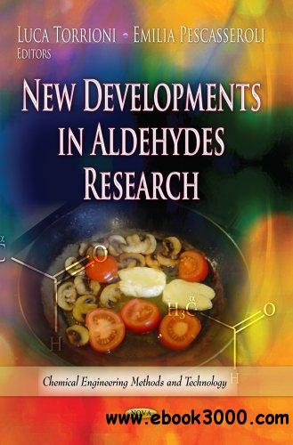 New Developments in Aldehydes Research free download