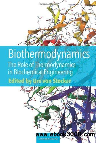 Thermodynamics in Biochemical Engineering free download