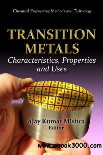 Transition Metals: Characteristics, Properties and Uses download dree
