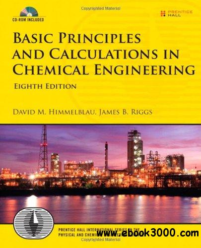 Basic Principles and Calculations in Chemical Engineering, 8 edition free download