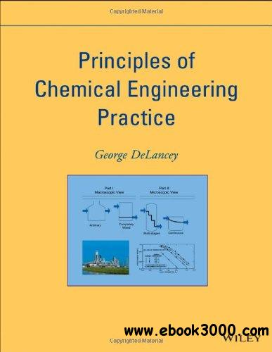Principles of Chemical Engineering Practice free download