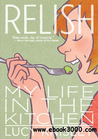 Relish: My Life in the Kitchen free download