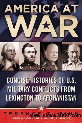 America at War: Concise Histories of U.S. Military Conflicts From Lexington to Afghanistan free download