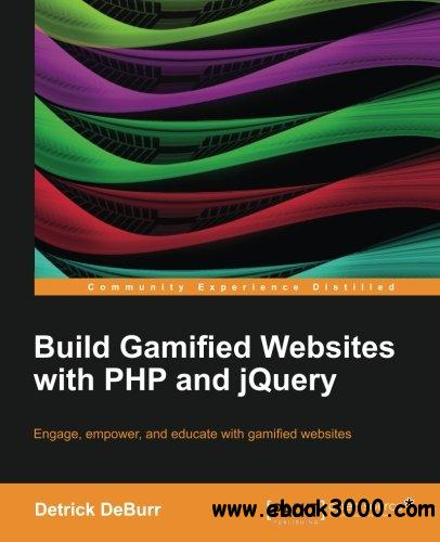 Build Gamified Websites with PHP and jQuery free download