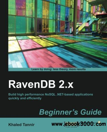 RavenDB 2.x Beginner's Guide free download