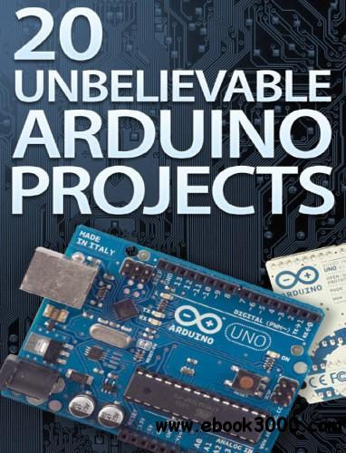 Unbelievable arduino projects free ebooks download