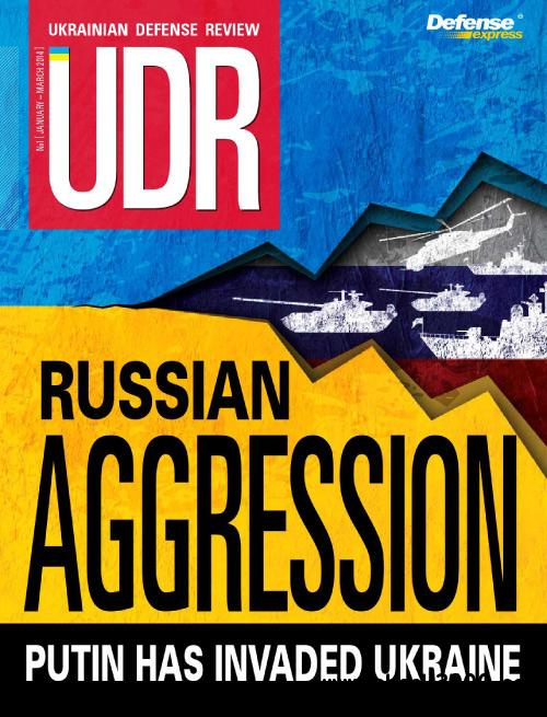 Ukrainian Defense Review - January/March 2014 free download