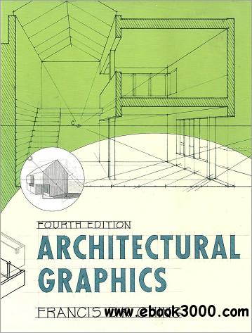 Architectural Graphics, 4th Edition free download