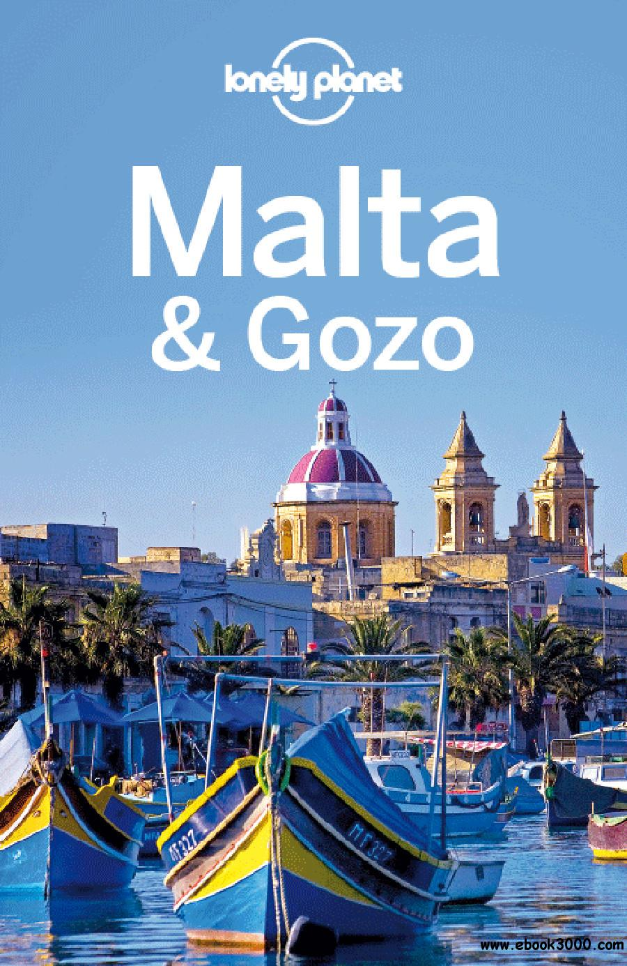 Lonely Planet Malta & Gozo (Country Guide), 5 edition free download