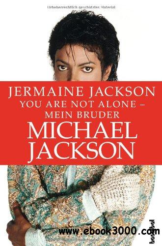 You are not alone - Mein Bruder Michael Jackson free download