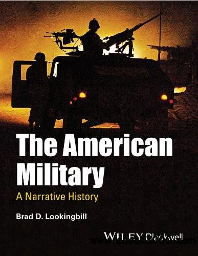 The American Military: A Narrative History free download