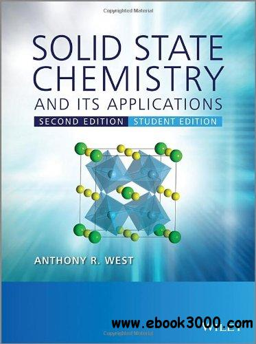 Solid State Chemistry and Its Applications: Student Edition, 2nd Edition free download