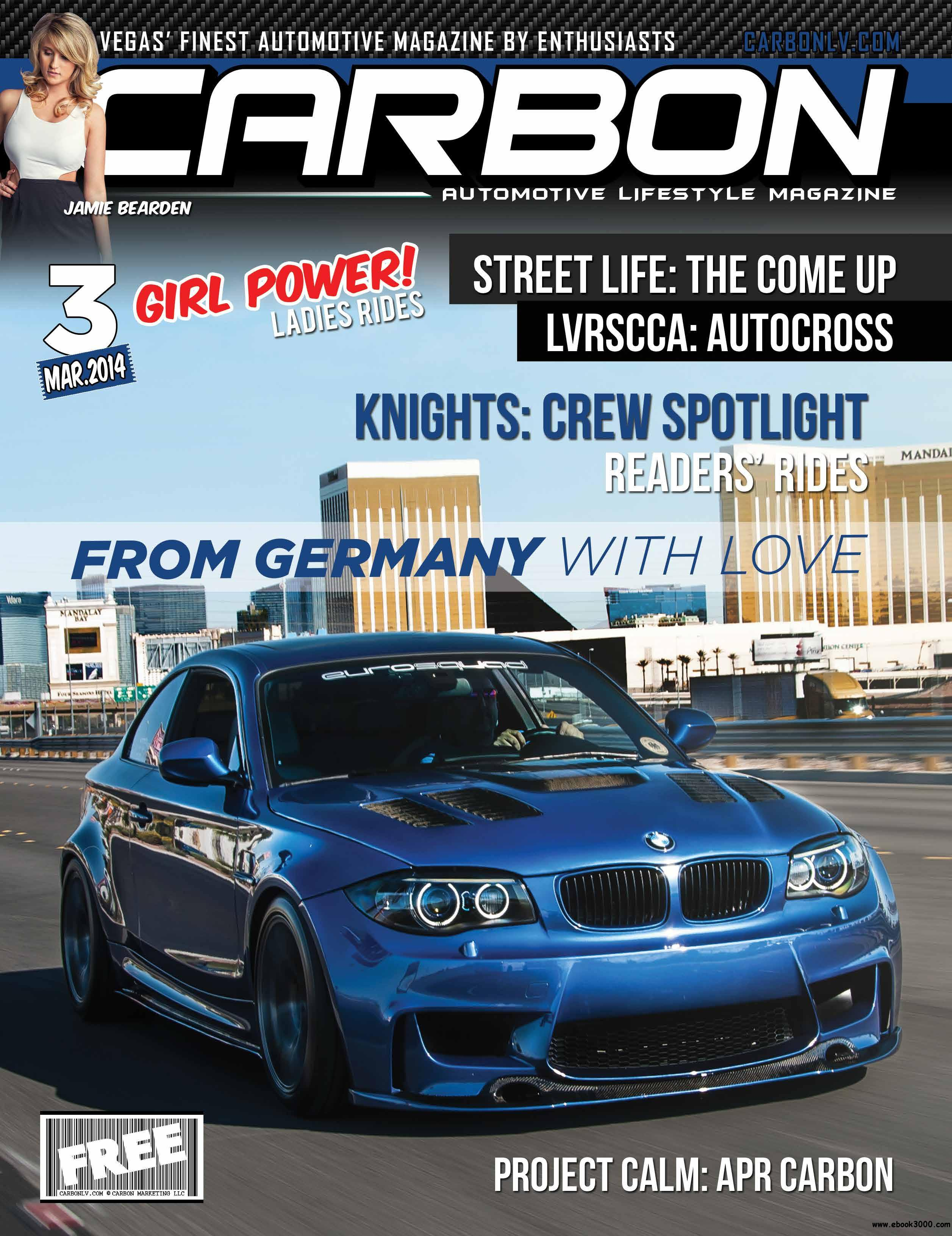 Carbon Automotive Lifestyle Magazine - March 2014 free download