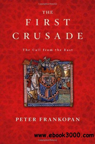 The First Crusade: The Call from the East free download