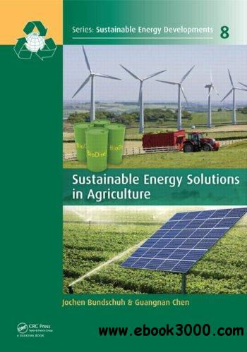 Sustainable Energy Solutions in Agriculture free download