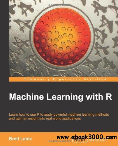 Machine Learning with R free download
