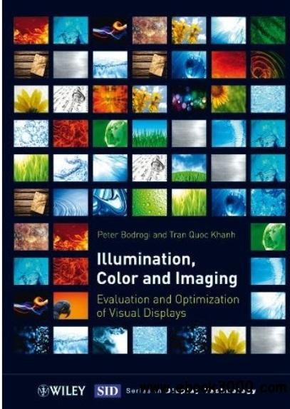 Illumination, Color and Imaging: Evaluation and Optimization of Visual Displays free download