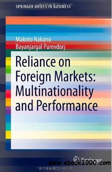Reliance on Foreign Markets: Multinationality and Performance free download