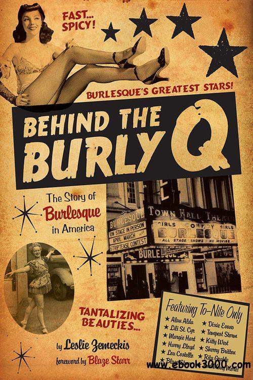 Behind the Burly Q: The Story of Burlesque in America free download