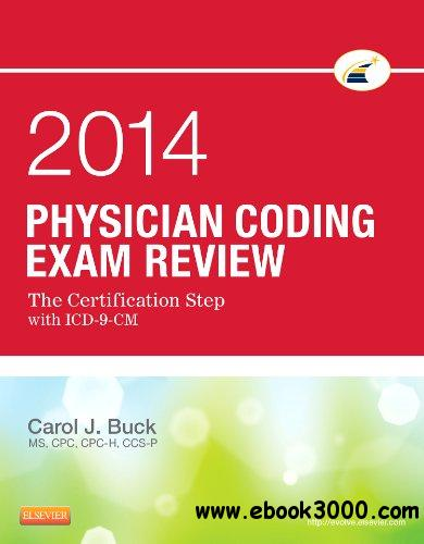 Physician Coding Exam Review 2014: The Certification Step with ICD-9-CM free download