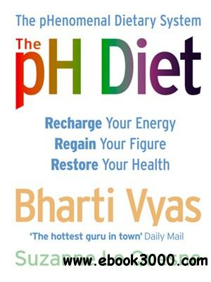 The PH Diet: The PHenomenal Dietary System free download