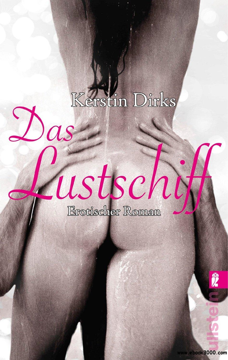 Kerstin Dirks - Das Lustschiff free download
