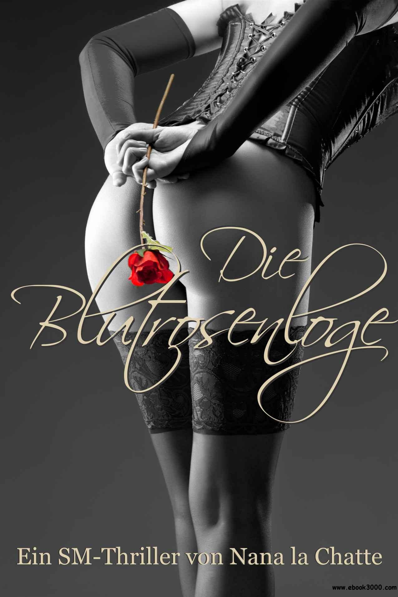 Nana la Chatte - Die Blutrosenloge free download
