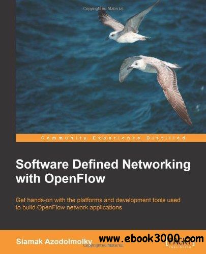 Software Defined Networking with OpenFlow free download