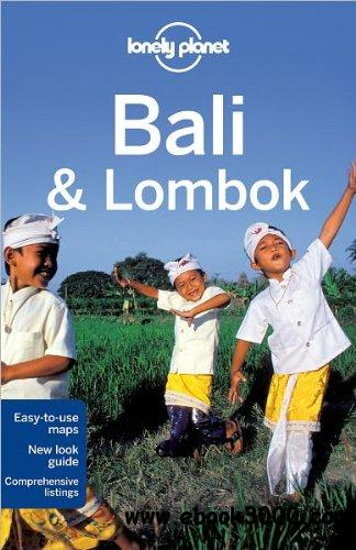 Lonely Planet Bali & Lombok (Regional Travel Guide), 13 edition free download