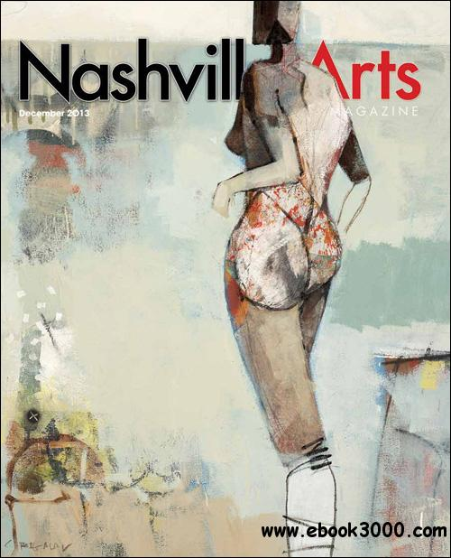 Nashville Arts - December 2013 download dree