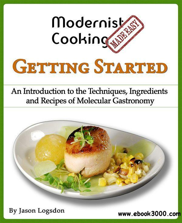 Modernist Cooking Made Easy: Getting Started free download