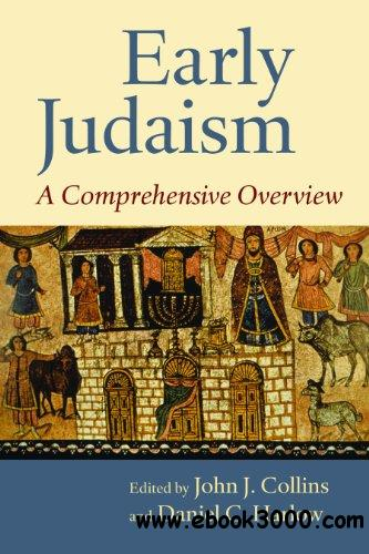 Early Judaism: A Comprehensive Overview free download
