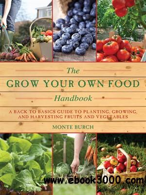 The Grow Your Own Food Handbook free download