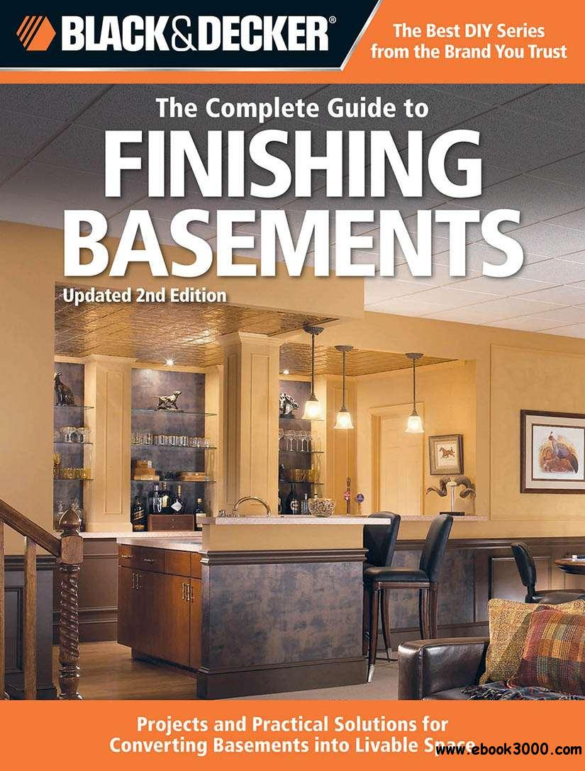 Black & Decker The Complete Guide to Finishing Basements free download