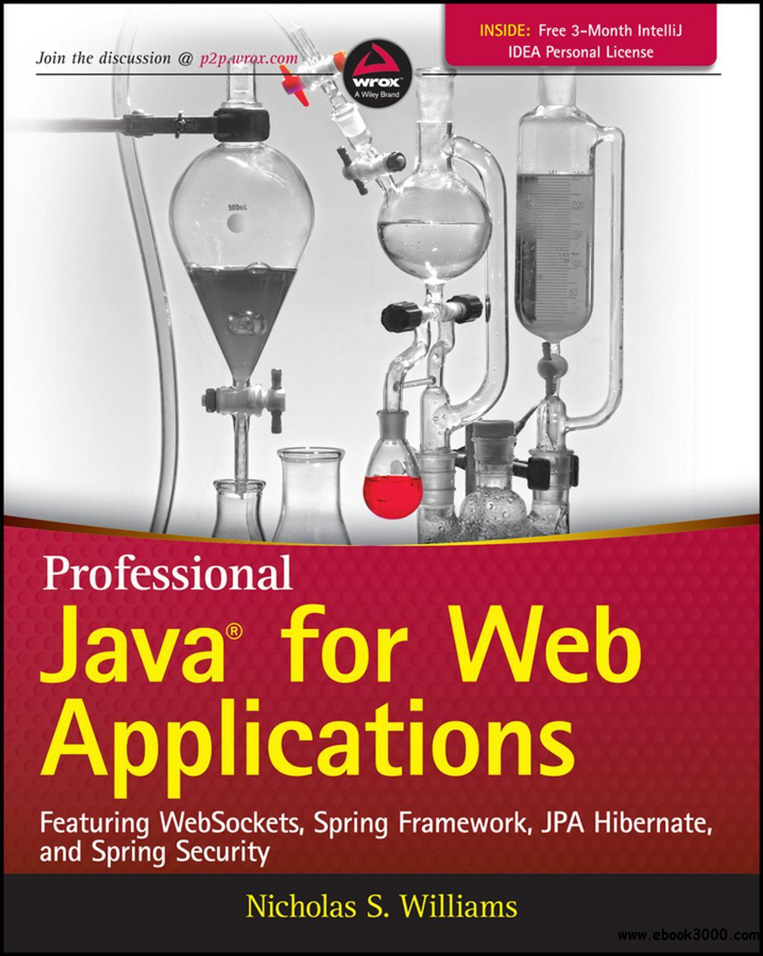Nicholas S. Williams - Professional Java for Web Applications free download