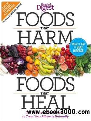 Foods that Harm and Foods that Heal: The Best and Worst Choices to Treat your Ailments Naturally free download