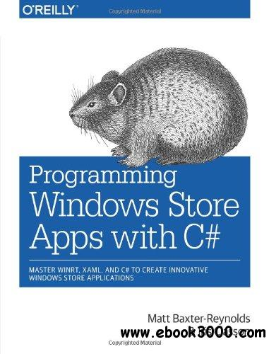 Programming Windows Store Apps with C# free download