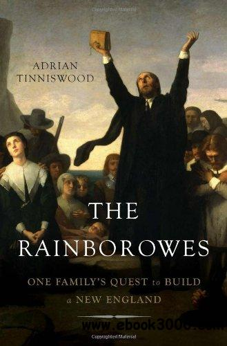 The Rainborowes: One Family's Quest to Build a New England free download