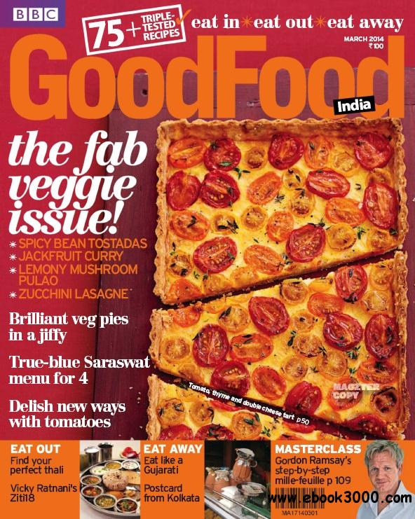 BBC GoodFood India - March 2014 free download
