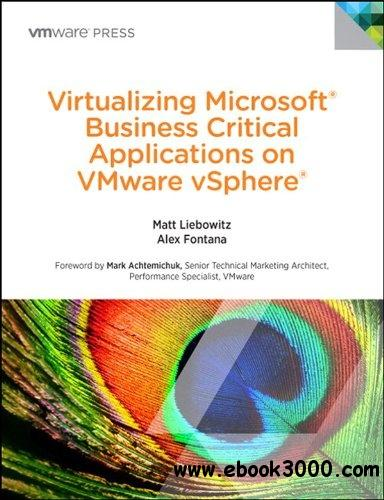Virtualizing Microsoft Business Critical Applications on VMware vSphere free download
