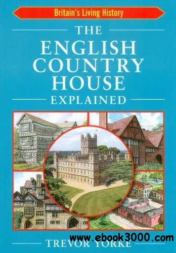 English Country House Explained free download