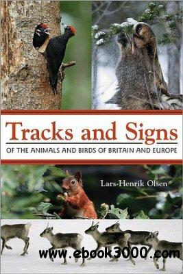 Tracks and Signs of the Animals and Birds of Britain and Europe free download