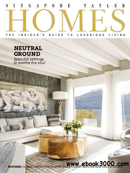 Singapore Tatler Homes Magazine April/May 2014 free download