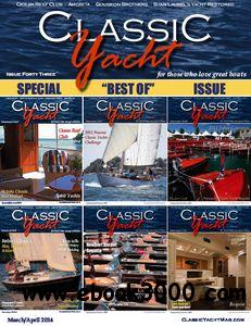 Classic Yacht - March/April 2014 free download