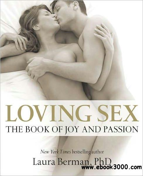 Loving Sex: The Book of Joy and Passion free download